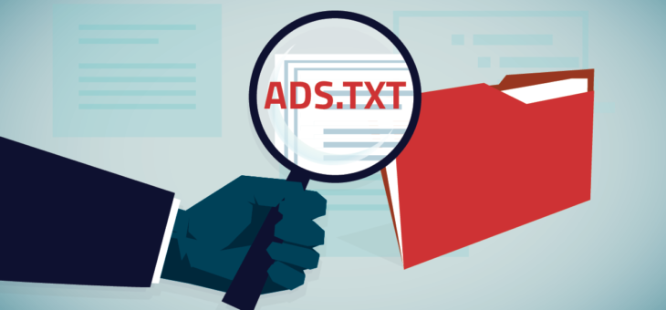 WHAT IS ADS.TXT AND WHAT IS IT'S PURPOSE?