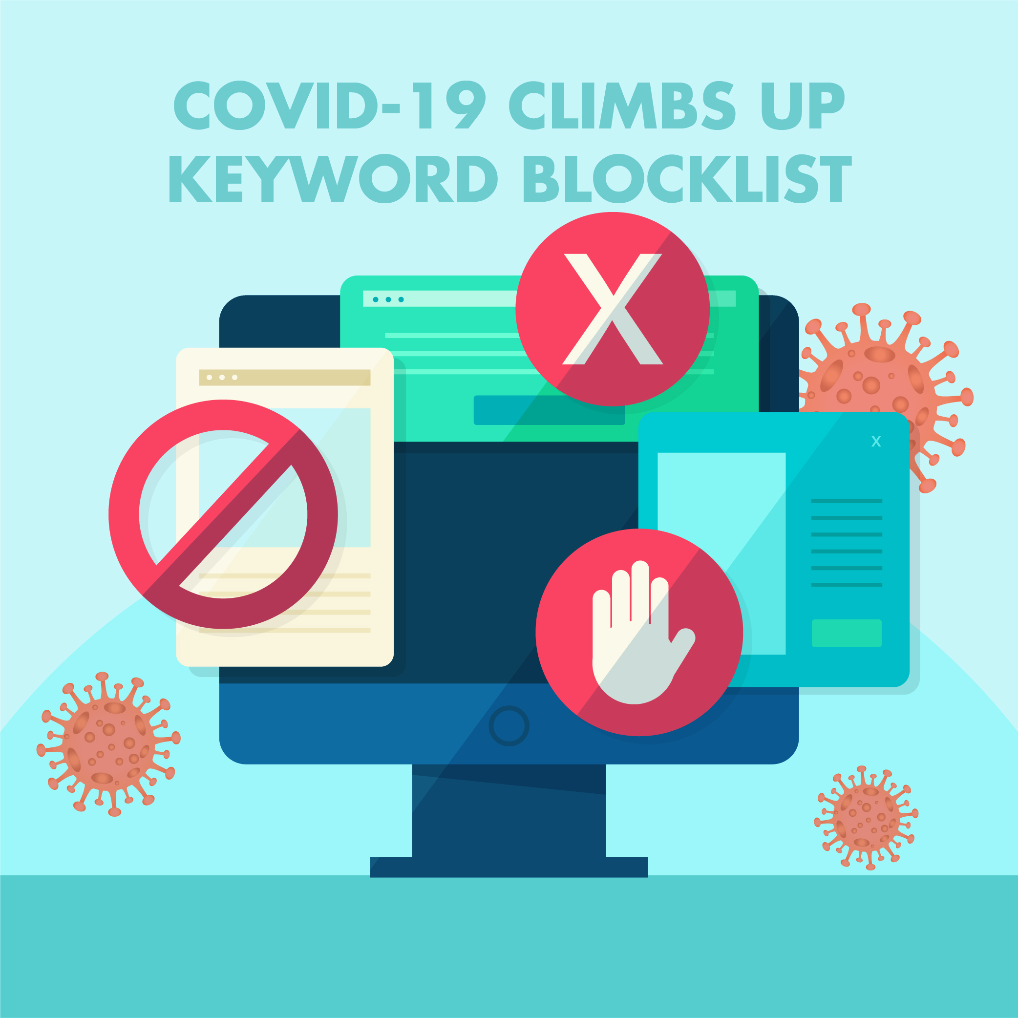 COVID-19 CLIMBS UP KEYWORD BLOCKLIST
