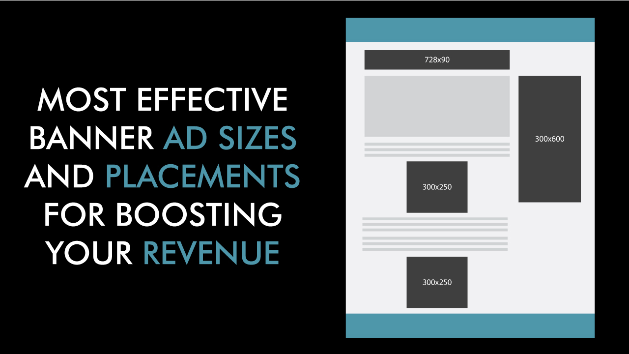 Most Effective Banner Ad Sizes and Placements for Boosting Your Revenue
